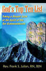 God's Top Ten List: Taking a Deeper Look at the Spirit of the Ten Commandments by Rev Frank S Julian Rn Bsn (Paperback / softback, 2005)