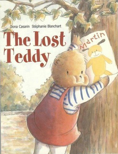 THE LOST TEDDY, New, DONA CASARIN Book