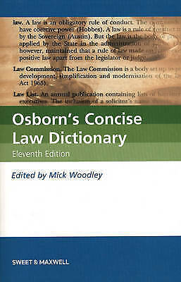 1 of 1 - Osborn's Concise Law Dictionary, Mick Woodley, New Condition, Eleventh Ed.