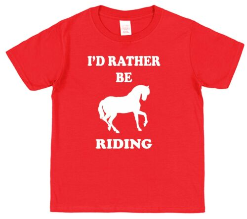 I/'D RATHER BE RIDING Children/'s Cotton Present Gift T-Shirt Kids Horse Pony