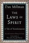 Laws of Spirit : A Tale of Transformation by Dan Millman (2001, Paperback)