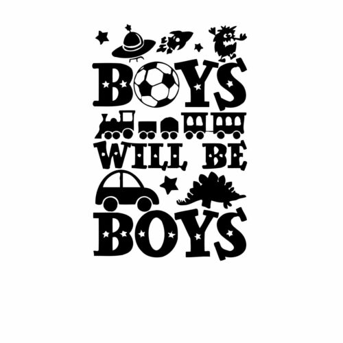 Boys Will Be Boys Football Car Dinosaur Wall Art Decal Sticker Picture Poster