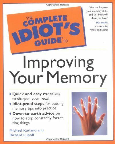 Improving Your Memory (Complete Idiot's Guide to),Michael Kurland, Richard Lupo