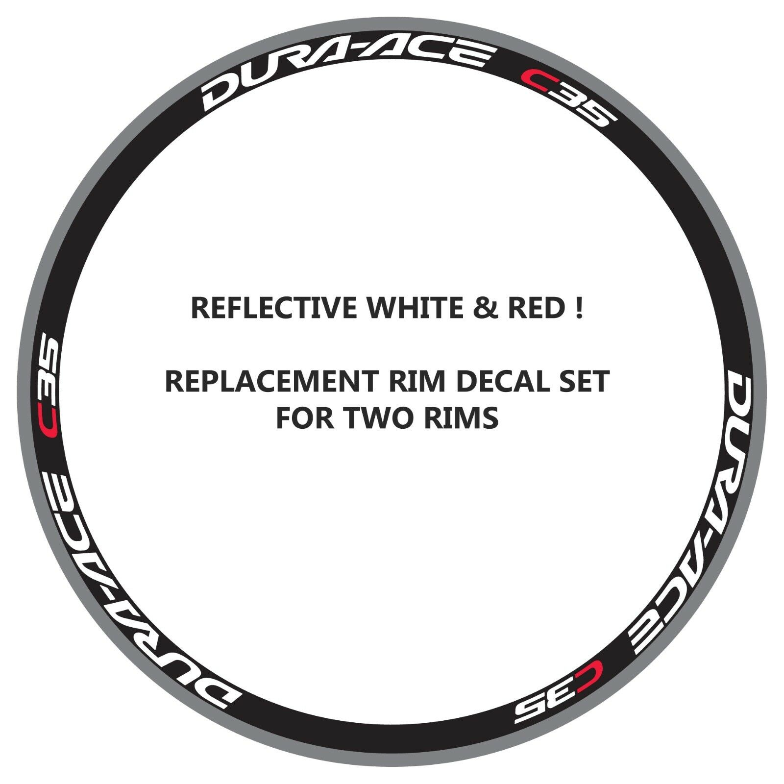 DURA ACE C35 REFLECTIVE WHITE RED REPLACEMENT RIM DECALS FOR 2 RIMS