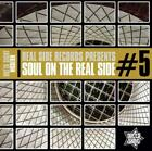 Soul On The Real Side Vol.5 von Various Artists (2016)