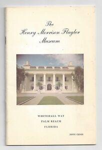 Henry Morrison Flagler Museum Brochure 1966 Palm Beach Florida