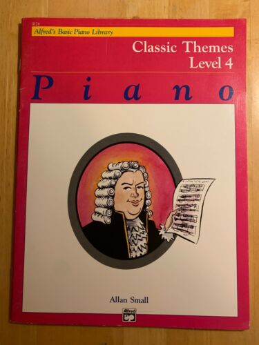 18 pieces Alfred/'s Basic Level 4 piano solo book Classic Themes 32 pp,