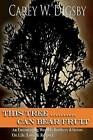 This Tree Can Bear Fruit: An Encouraging Word to Brothers & Sisters on Life, Love and Respect by Carey W Digsby (Paperback / softback, 2012)