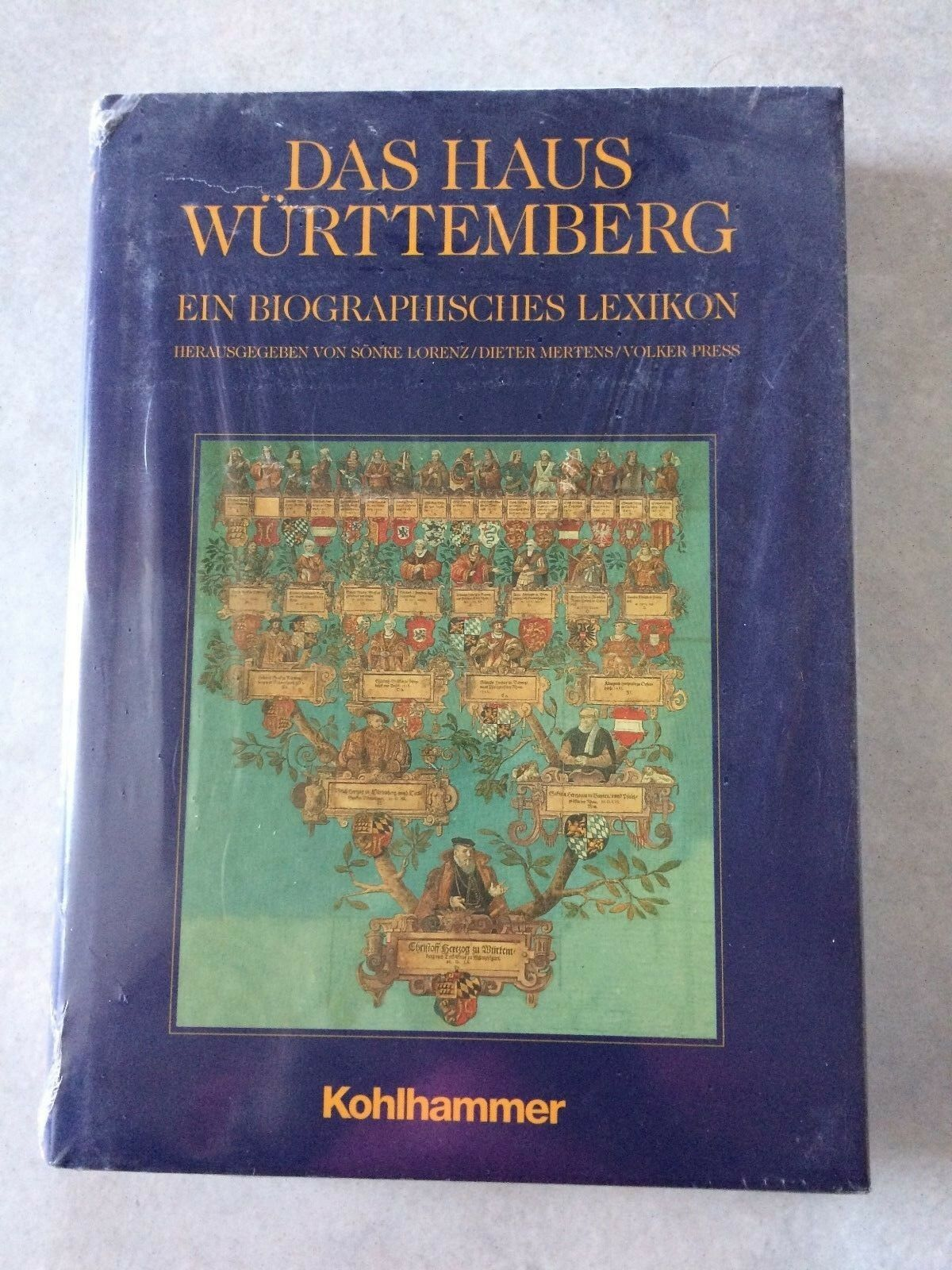 Das Haus Württemberg. Ein biographisches Lexikon. Mertens Lorenz Press - OVP