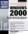 Windows 2000 Administration by George Spalding (Paperback, 2000)