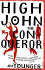 High John The Conqueror by Jim Younger (Paperback, 2007)