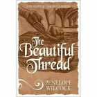 The Beautiful Thread by Penelope Wilcock (Paperback, 2016)