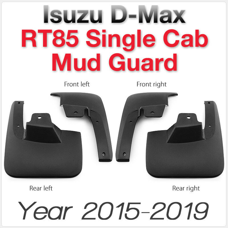 Front Rear Mud Flap Splash Guard Isuzu D-Max RT85 Single Cabin Car Truck Flaps