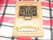 G.B. LANDINO - LA SINTASSI LATINA Volume Primo Ed. G.B. Paravia & C. 1930