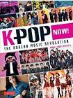 K-POP Now!: The Korean Music Revolution by Mark James Russell (Paperback, 2014)
