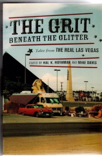 1 of 1 - THE GRIT BENEATH THE GLITTER~ Tales from the Real Las Vegas ~ HAL ROTHMAN