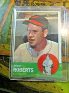 1963 TOPPS #125 ROBIN ROBERTS HOF BAL ORIOLES~