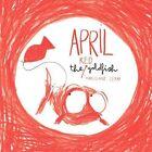 April the Red Goldfish by Marjolaine Leray (Hardback, 2014)