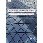 ACCA P7 Advanced Audit and Assurance (International) Study Manual: For Exams Until June 2016 by InterActive Worldwide Ltd. (Paperback, 2015)