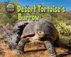 Desert Tortoise's Burrow by Dee Phillips (Hardback, 2014)