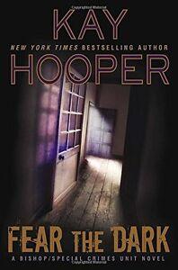 Fear-the-Dark-A-Bishop-SCU-Novel-by-Kay-Hooper
