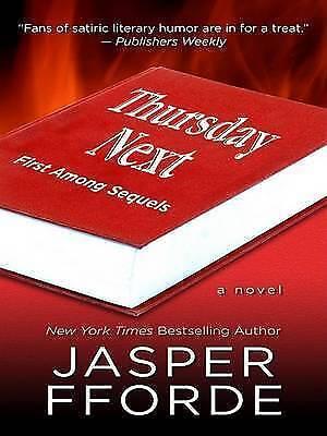 1 of 1 - Fforde, Jasper, Thursday Next: First Among Sequels (Basic), Very Good Book