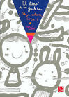 El Libro de los Garabatos: Dibuja, Colorea, Crea! by Taro Gomi (Paperback / softback, 2007)