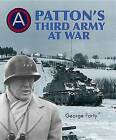 Patton's Third Army at War by Lieutenant-Colonel George Forty (Hardback, 2015)