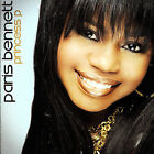 Princess P by Paris Bennett (American Idol Season 5 Finalis) (CD, May-2007, 306 Entertainment)