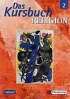 Das Kursbuch Religion 2 von Hartmut Rupp, Gerhard Kraft und Dieter Petri (2005, Taschenbuch)