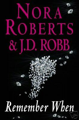 1 of 1 - REMEMBER WHEN / NORA ROBERTS / J.D ROBB 0749934220 LARGE PAPERBACK