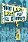 The Last Boy at St. Edith's by Lee Gjertsen Malone (Hardback, 2016)