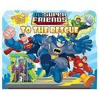 DC Super Friends to the Rescue by J E Bright (Board book, 2012)