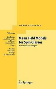 Mean-Field-Models-for-Spin-Glasses-Volume-I-Basic-Examples-Ergebnisse-der-Mat
