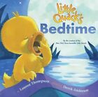 Little Quack's Bedtime by Lauren Thompson (Other book format, 2009)