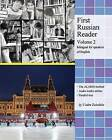 First Russian Reader (Volume 2): Bilingual for Speakers of English by Vadim Zubakhin (Paperback / softback, 2013)