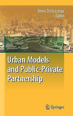 Urban Models and Public-Private Partnership by