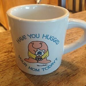 80's Ziggy have You Hugged Your Mom Today Mug Coffee Cup Tom Wilson