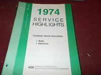 1974 Ford Courier Body And Electrical Shop Service Highlights Manual