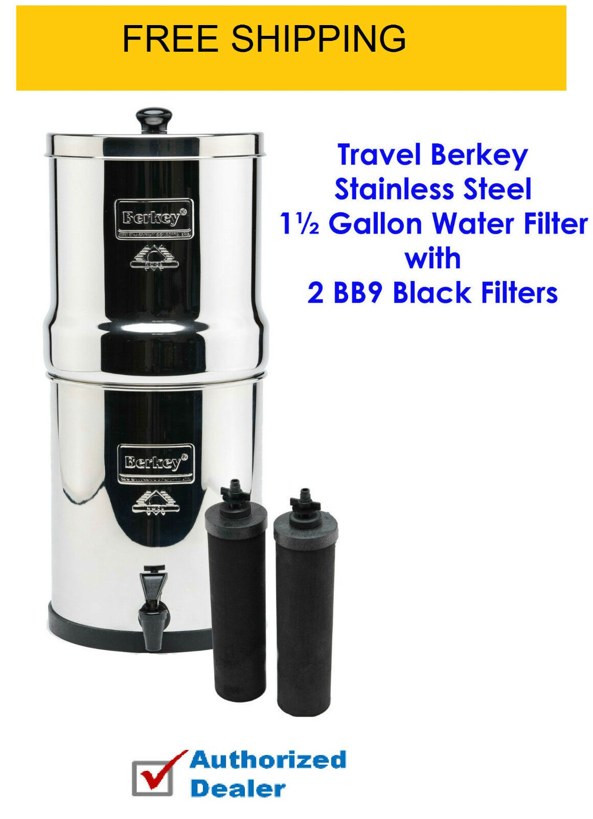 New Berkey Berkey Berkey Water Filter system  - Ships to California Authorized Dealer 21cfe7