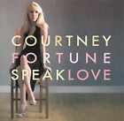 Speak Love by Courtney Fortune (CD, Aug-2009, Origin Records)