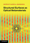 Structured Surfaces as Optical Metamaterials by Cambridge University Press (Hardback, 2011)