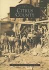 Citrus County by Lynn M Homan, Thomas Reilly (Paperback / softback, 2001)