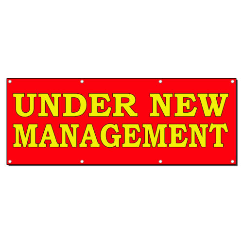 Under New Management Red Yellow 13 Oz Vinyl Banner Sign With Grommets