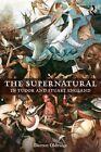 The Supernatural in Tudor and Stuart England by Darren Oldridge (Paperback, 2016)