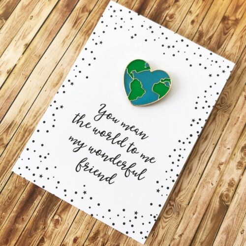 Special Friend pin gift you mean the world to me