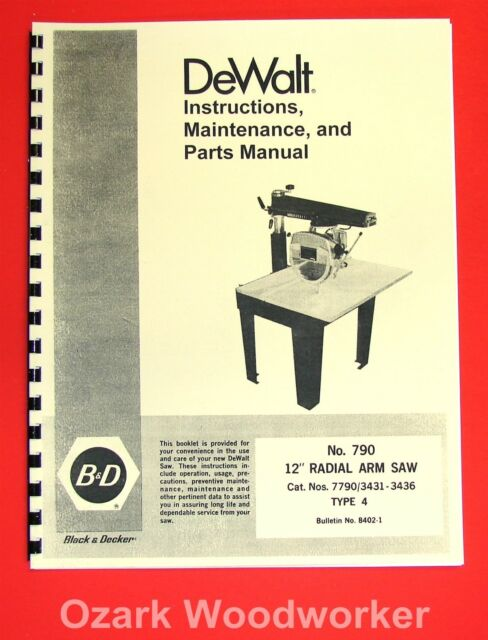 DEWALT 790 12-Inch Radial Arm Saw Owner/'s Instructions and Parts Manual 1025
