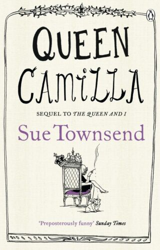 1 of 1 - Queen Camilla by Sue Townsend, Book, New (Paperback)