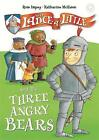 Sir Lance-a-Little and the Three Angry Bears: Book 2 by Rose Impey (Hardback, 2016)