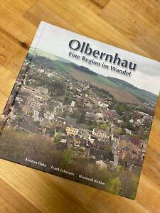 Olbernhau Eine Region im Wandel Buch Hardcover NEU 2017 Erzgebirge Welterbe